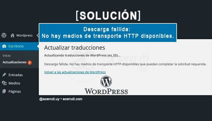descarga-fallida-no-hay-medios-de-transporte-HTTP-disponibles-WordPress-acerruti